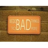 JTG WE DO BAD THINGS PATCH DESERT 3D RUBBER